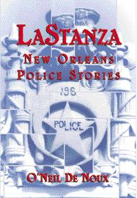 LaStanza: New Orleans Police Stories